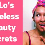 7 Top Jennifer Lopez Beauty Secrets to Adopt